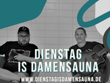 Dienstag is Damensauna